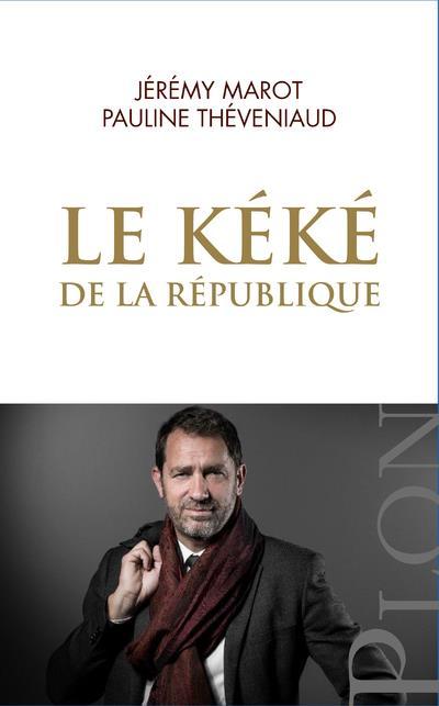 LE KEKE DE LA REPUBLIQUE  MAROT, JEREMY PLON