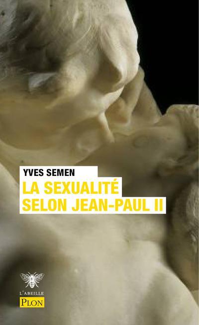 LA SEXUALITE SELON JEAN PAUL II