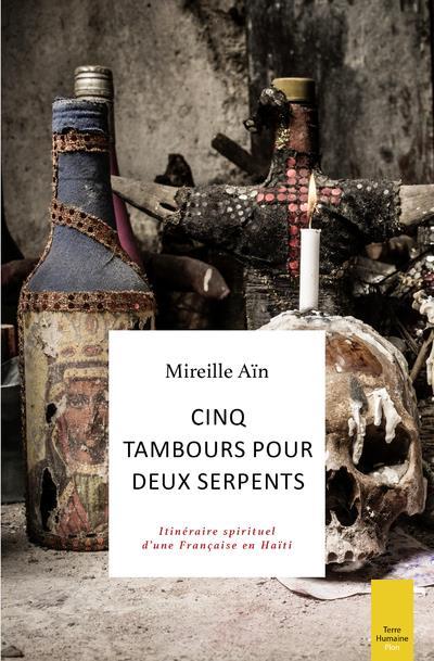 CINQ TAMBOURS POUR DEUX SERPENTS