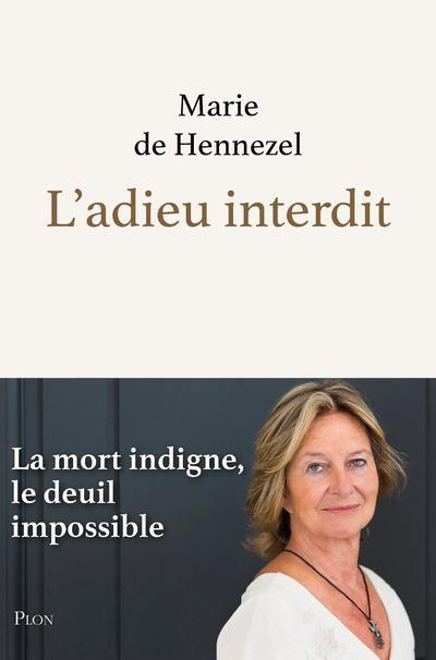 L'ADIEU INTERDIT HENNEZEL, MARIE DE PLON