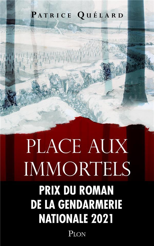 PLACE AUX IMMORTELS QUELARD, PATRICE PLON
