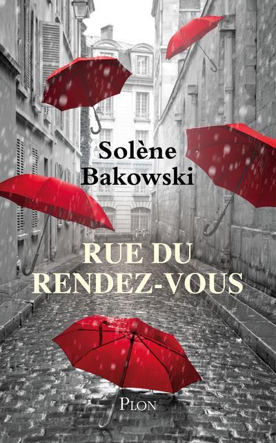 RUE DU RENDEZ-VOUS BAKOWSKI, SOLENE PLON