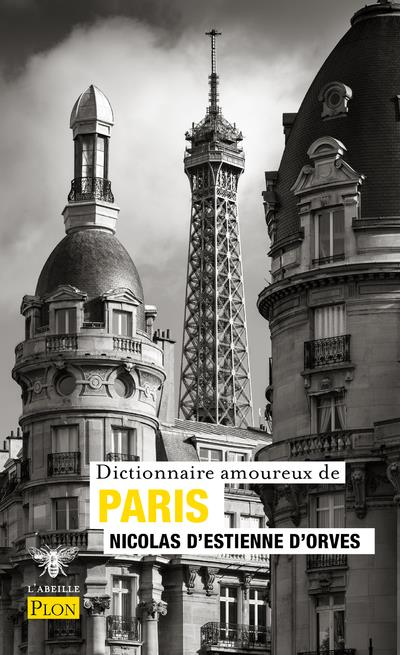 DICTIONNAIRE AMOUREUX DE PARIS ESTIENNE D'ORVES N D PLON