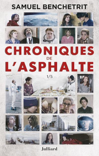 CHRONIQUES DE L'ASPHALTE - TOME 1 -