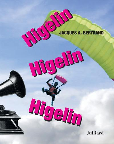 HIGELIN, HIGELIN BERTRAND/HIGELIN JULLIARD