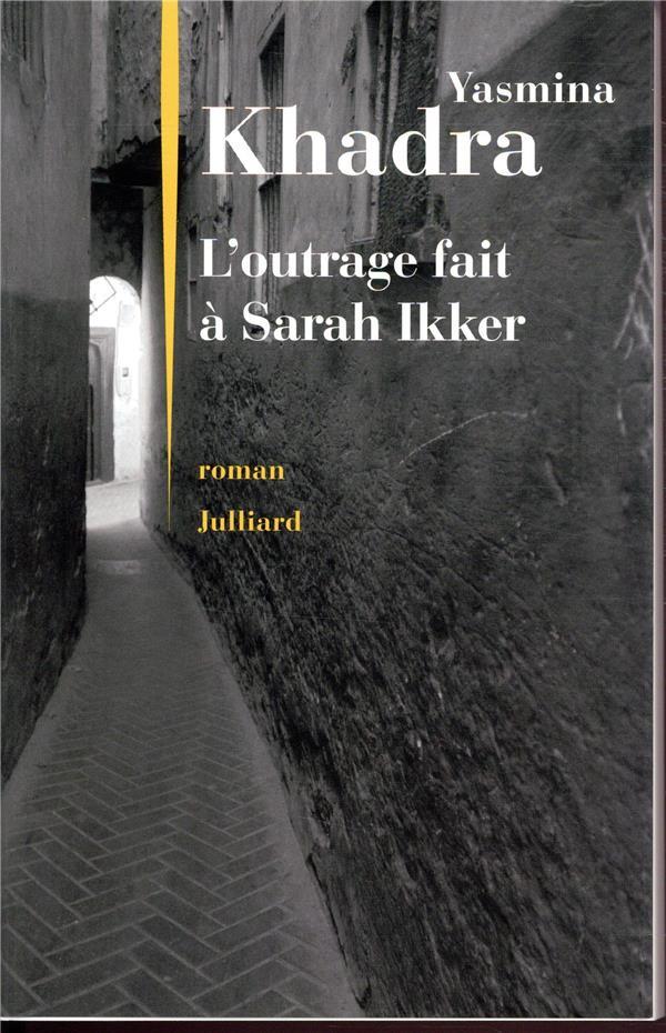 L-OUTRAGE FAIT A SARAH IKKER