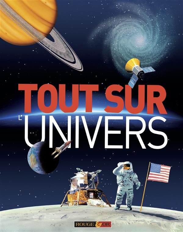 TOUT SUR L'UNIVERS Goldsmith Mike Rouge et or