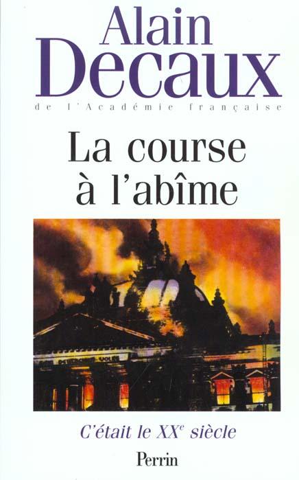C'ETAIT LE XXE SIECLE VOLUME 2 DECAUX ALAIN PERRIN
