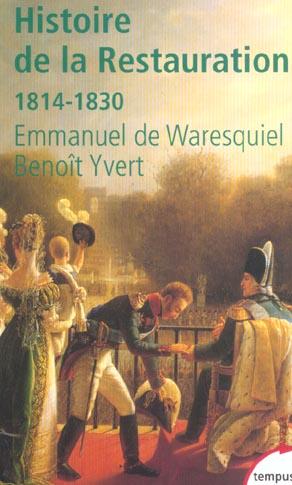 HISTOIRE DE LA RESTAURATION 1814-1830