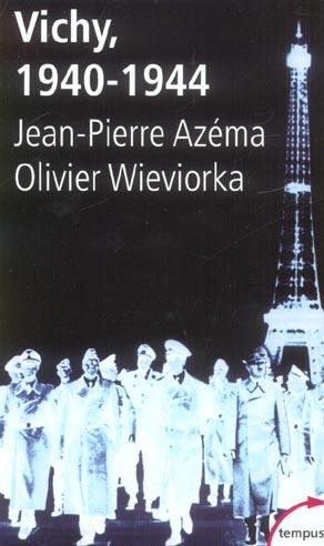 AZEMA JEAN-PIERRE - VICHY, 1940-1944