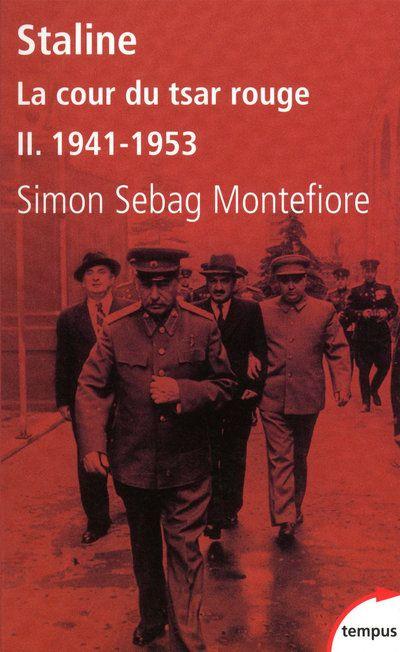 SEBAG-MONTEFIORE S - STALINE LA COUR DU TSAR ROUGE - TOME 2 1941-1943 - VOL2