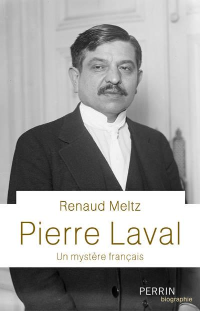 PIERRE LAVAL MELTZ RENAUD PERRIN