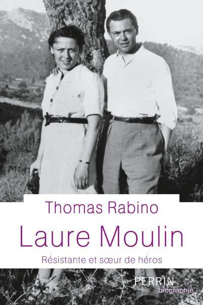 LAURE MOULIN  -  RESISTANTE ET SOEUR DU HEROS