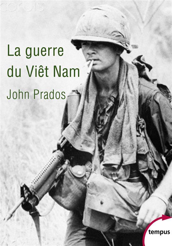 Prados John - LA GUERRE DU VIET NAM