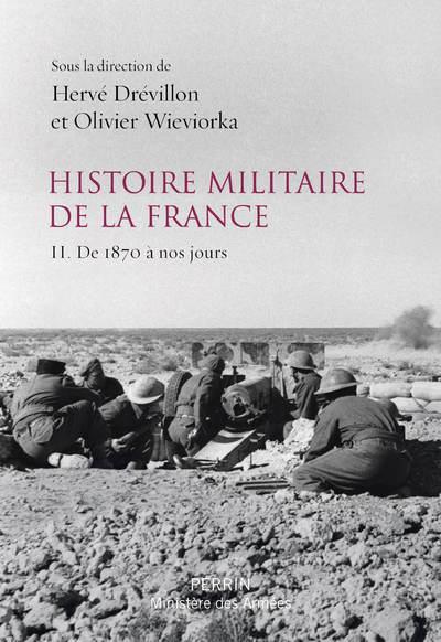 HISTOIRE MILITAIRE DE LA FRANC DREVILLON/WIEVIORKA PERRIN