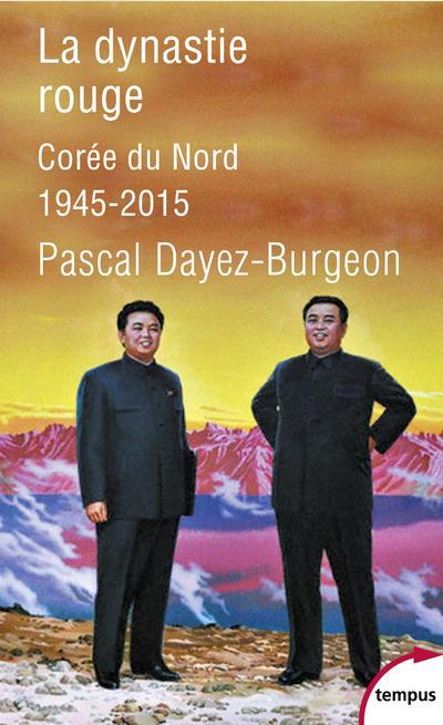 Dayez-Burgeon Pascal - LA DYNASTIE ROUGE
