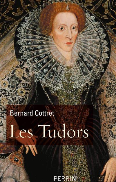 LES TUDORS COTTRET BERNARD PERRIN
