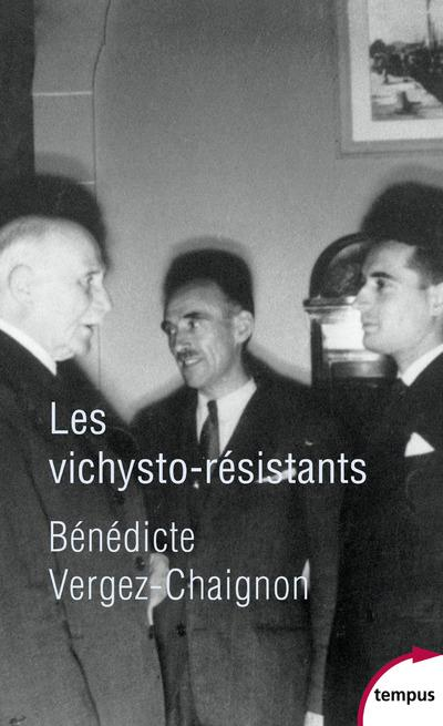 LES VICHYSTO-RESISTANTS