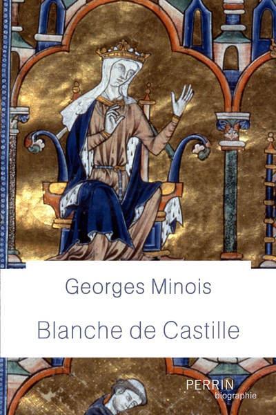 BLANCHE DE CASTILLE MINOIS GEORGES PERRIN