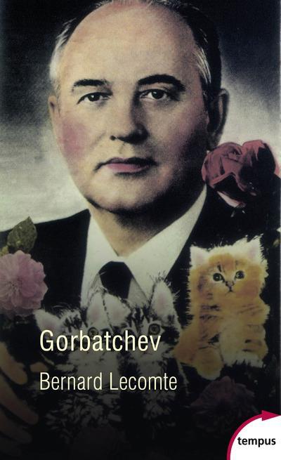 GORBATCHEV Lecomte Bernard Perrin