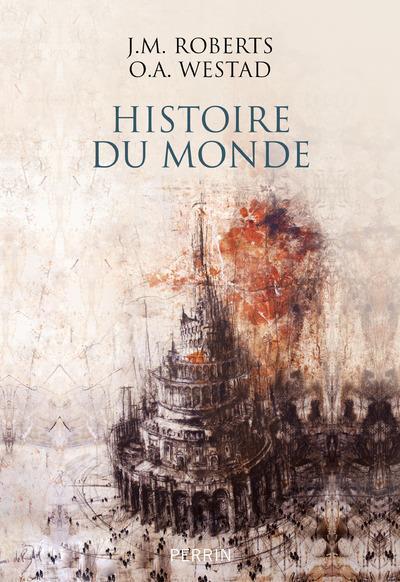 HISTOIRE DU MONDE - NOUVELLE EDITION - VOLUME 01