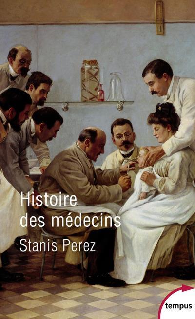 HISTOIRE DES MEDECINS  PERRIN