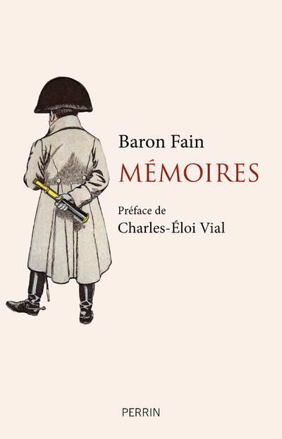 MEMOIRES FAIN, BARON PERRIN