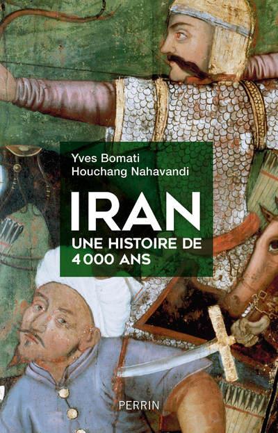 IRAN  -  UNE HISTOIRE DE 4 000 ANS
