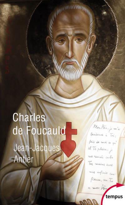 CHARLES DE FOUCAULD ANTIER JEAN-JACQUES PERRIN