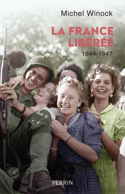 LA FRANCE LIBEREE (1944-1947)