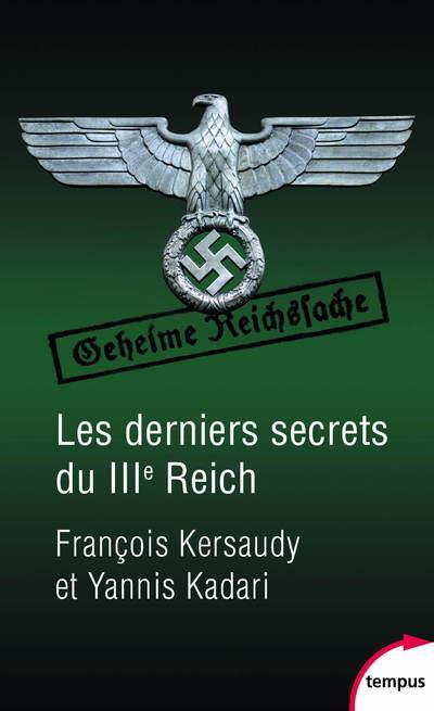 - LES DERNIERS SECRETS DU IIIE REICH