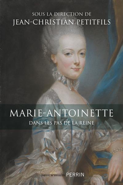 MARIE-ANTOINETTE COLLECTIF PERRIN