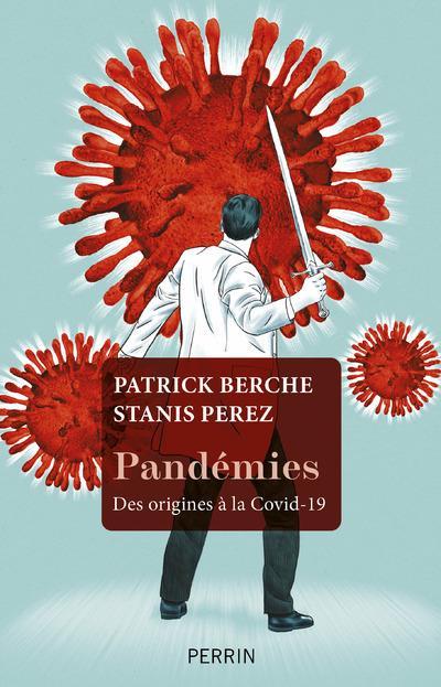PANDEMIES  -  DES ORIGINES A LA COVID-19