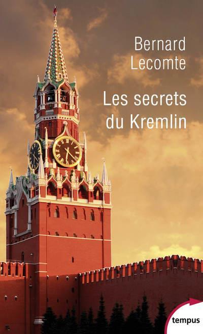 LES SECRETS DU KREMLIN LECOMTE, BERNARD PERRIN