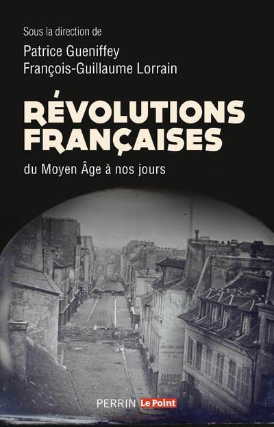 REVOLUTIONS FRANCAISES DU MOYEN ÂGE A NOS JOURS