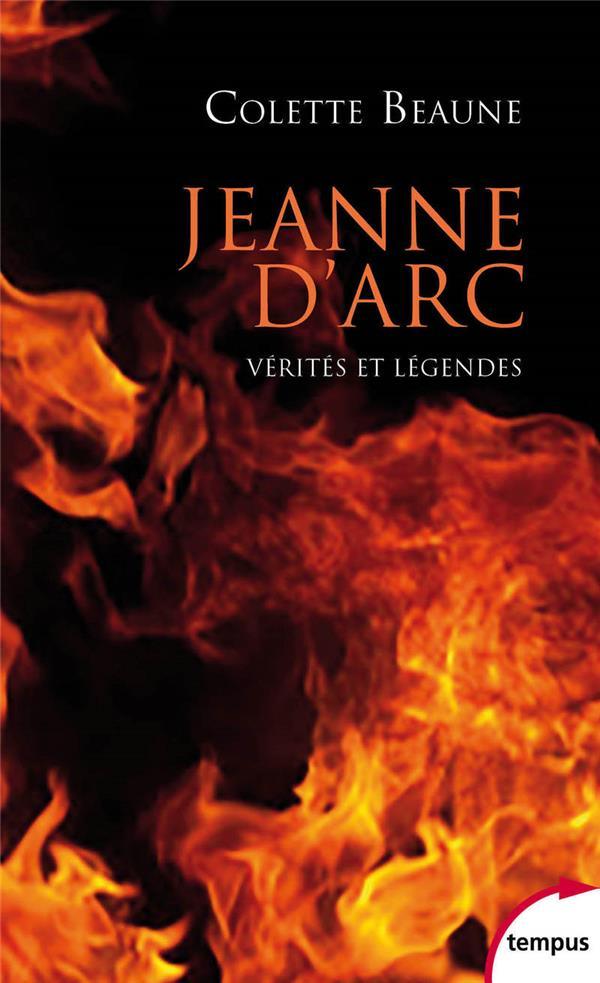 JEANNE D'ARC - VERITES ET LEGENDES BEAUNE COLETTE PERRIN