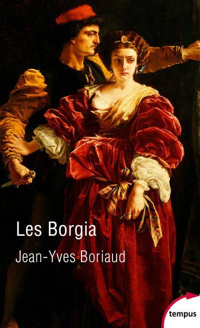 LES BORGIA BORIAUD JEAN-YVES PERRIN