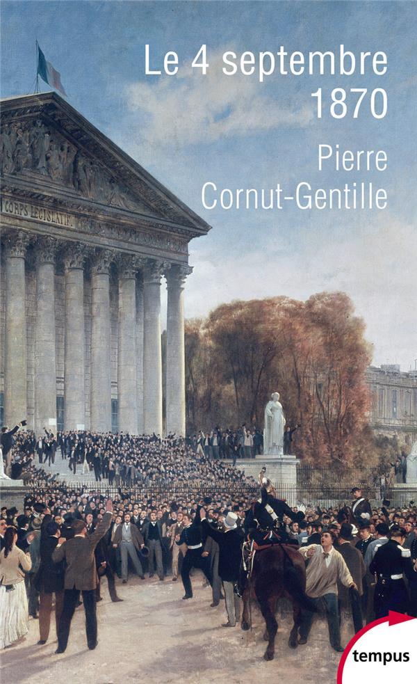LE 4 SEPTEMBRE 1870 CORNUT-GENTILLE P. PERRIN