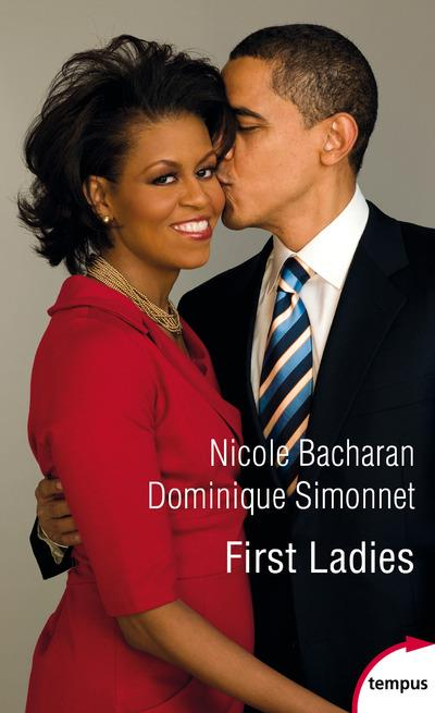 FIRST LADIES  SIMONNET, DOMINIQUE PERRIN