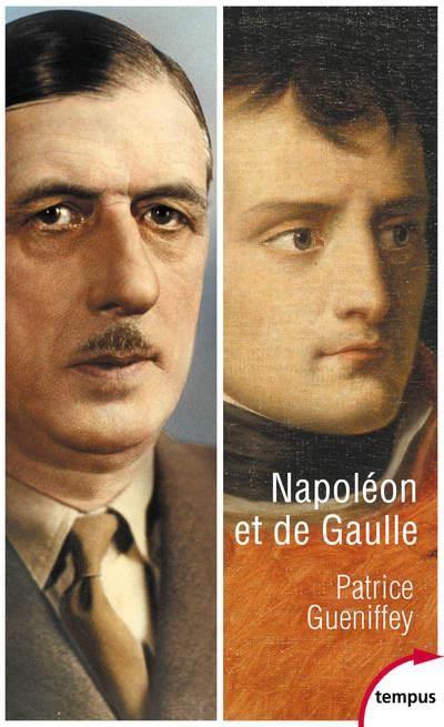 NAPOLEON ET DE GAULLE GUENIFFEY, PATRICE PERRIN