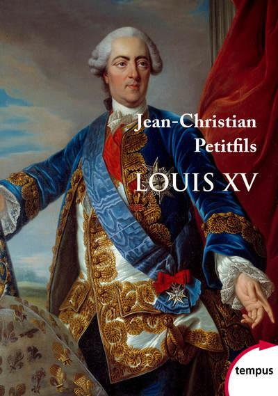 LOUIS XV PETITFILS, JEAN-CHRISTIAN PERRIN