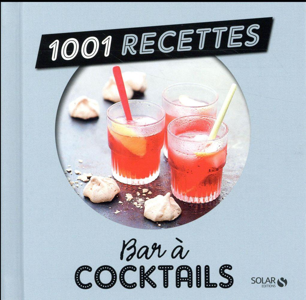 1001 RECETTES  -  BAR A COCKTAILS COLLECTIF Solar