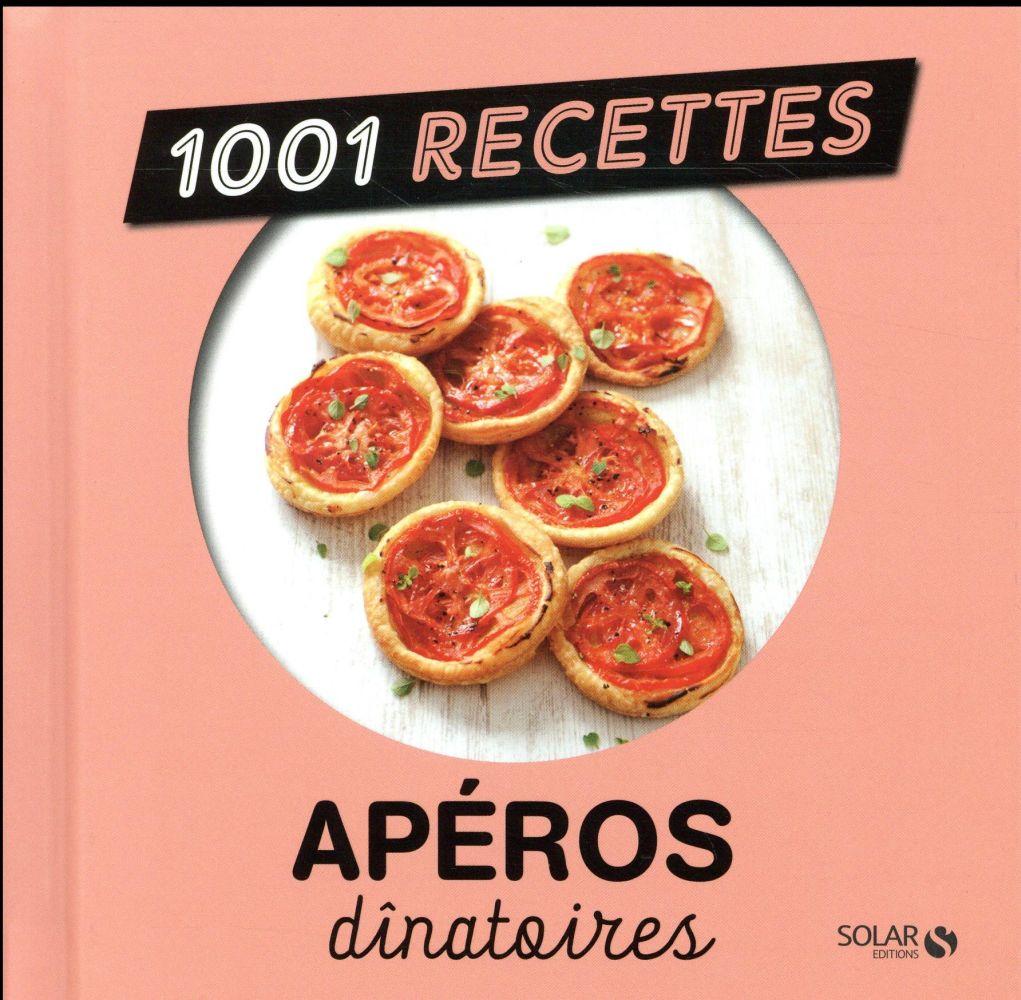 1001 RECETTES  -  APEROS DINATOIRES COLLECTIF Solar