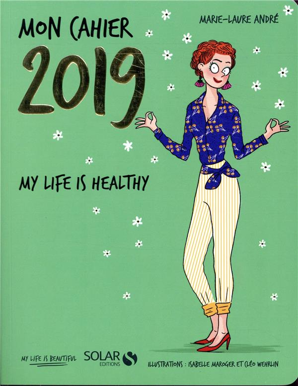 MON CAHIER 2019 MY LIFE IS HEALTHY  SOLAR