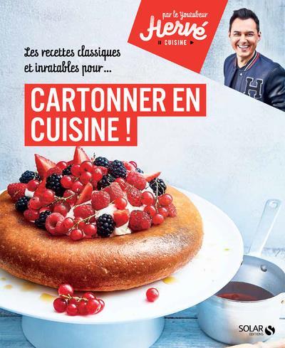 CARTONNER EN CUISINE ! - PAR H PALMIERI HERVE SOLAR
