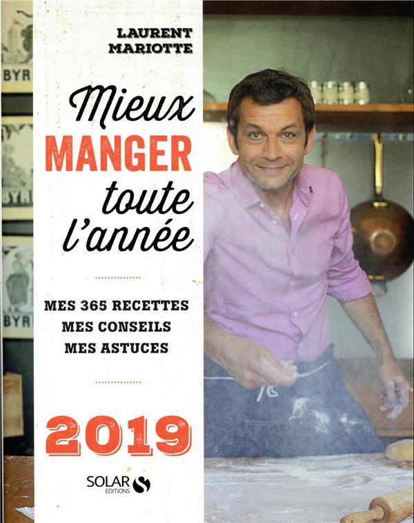 MIEUX MANGER TOUTE L-ANNEE - 2 MARIOTTE LAURENT SOLAR