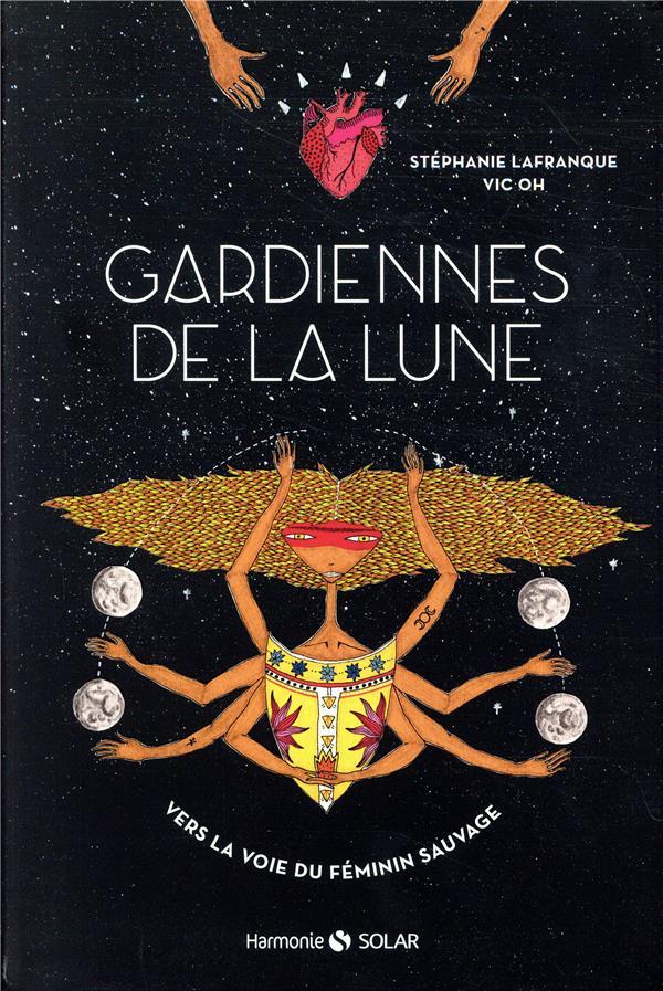 GARDIENNES DE LA LUNE - VERS L LAFRANQUE/VIC OH SOLAR