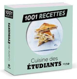 1001 RECETTES  -  CUISINE DES ETUDIANTS COLLECTIF SOLAR