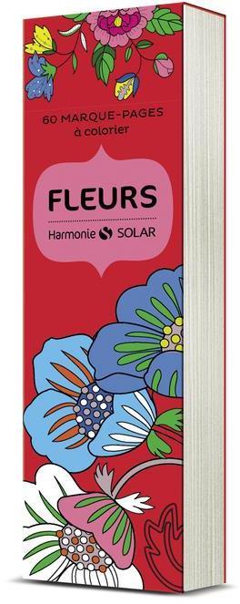 60 MARQUE-PAGES A COLORIER - FLEURS COLLECTIF SOLAR
