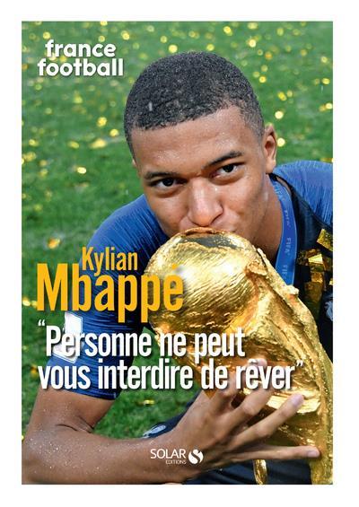 KILIAN MBAPPE - FRANCE FOOTBAL FRANCE FOOTBALL SOLAR
